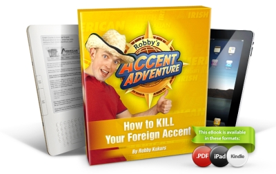 How to Kill Your Foreign Accent